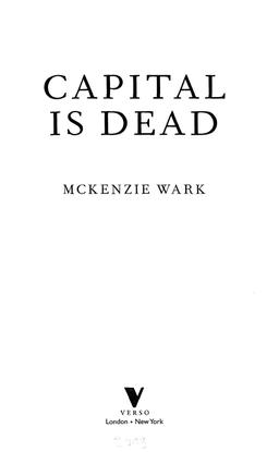 wark_mckenzie_capital_is_dead_is_this_something_worse_2019.pdf