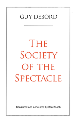 the-society-of-the-spectacle-annotated-edition.pdf