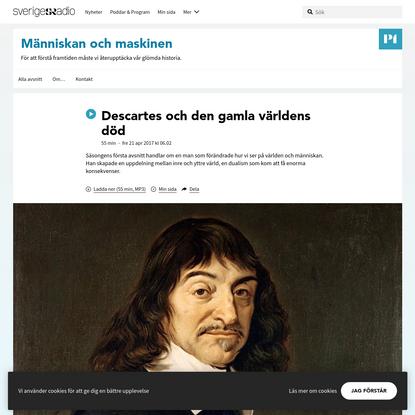 Descartes och den gamla världens död - Människan och maskinen