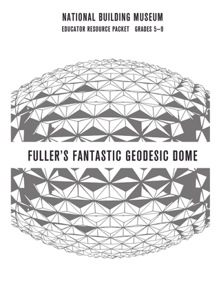 FULLERS FANTASTIC GEODESIC DOME