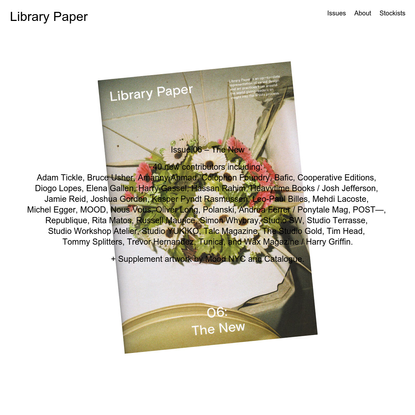 Library Paper   Issue 06 - The New Available Now