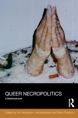 2019-03-17_5c8d8e9acb38a_jin-haritaworn-queer-necropolitics-21.pdf