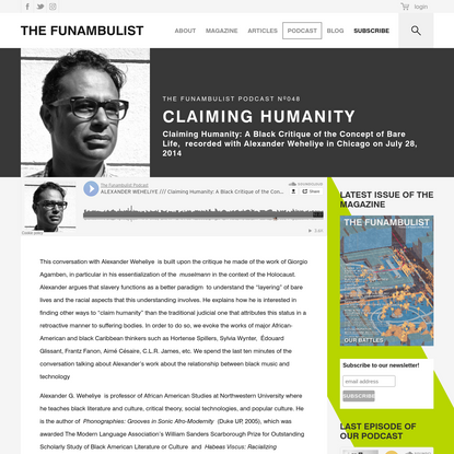 ALEXANDER WEHELIYE /// Claiming Humanity: A Black Critique of the Concept of Bare Life - THE FUNAMBULIST MAGAZINE