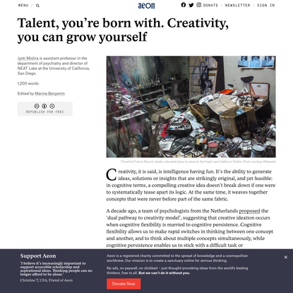 Talent, you're born with. Creativity, you can grow yourself - Jyoti Mishra | Aeon Ideas