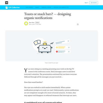 Toasts or snack bars? - designing organic notifications