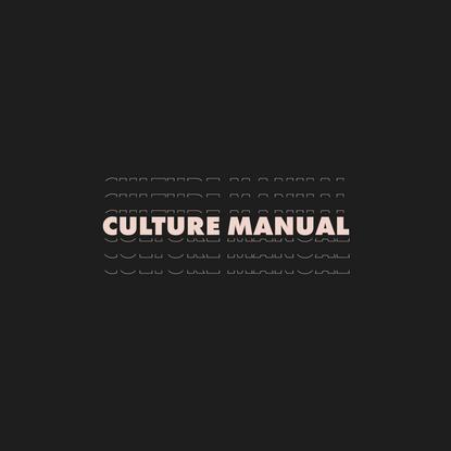 Wealthsimple Culture Manual