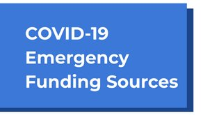 COVID19 Emergency Funding Sources