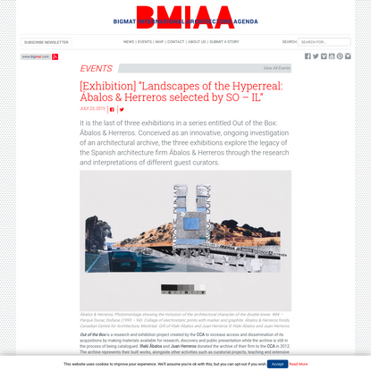 """[Exhibition] """"Landscapes of the Hyperreal: Ábalos & Herreros selected by SO - IL"""" - BMIAA"""