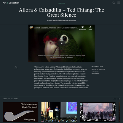 Allora & Calzadilla + Ted Chiang: The Great Silence - Classroom - Art & Education