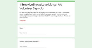 #BrooklynShowsLove Mutual Aid Volunteer Sign-Up