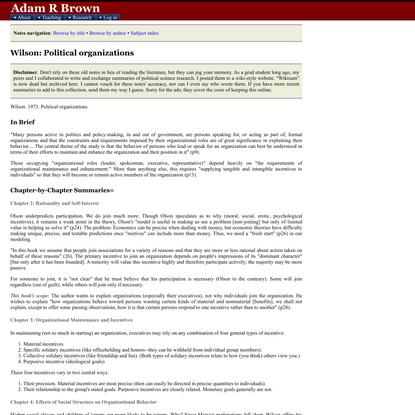 Summary of Wilson: Political organizations -- Adam Brown, BYU Political Science