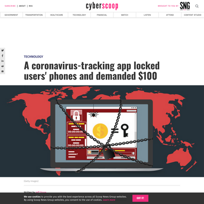 A coronavirus-tracking app locked users' phones and demanded $100 - CyberScoop