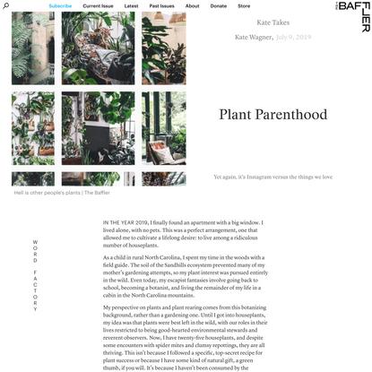 Plant Parenthood   Kate Wagner