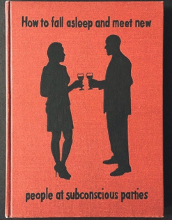 Subconscious parties