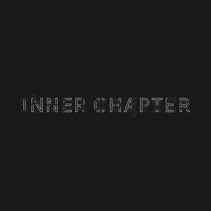 INNER CHAPTER | China insight, strategy, innovation agency