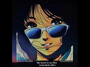 Gianni Durante - My Heart Is On Fire (Italo Disco)
