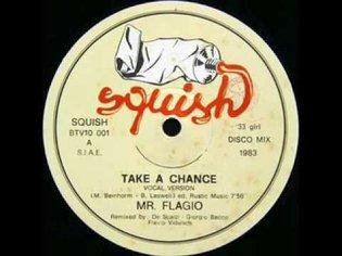 Mr. Flagio - Take a Chance (Italo-disco 1983)