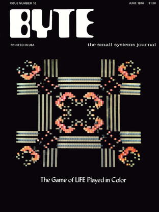 197606_byte_magazine_vol_00-10_the_game_of_life_in_color.pdf