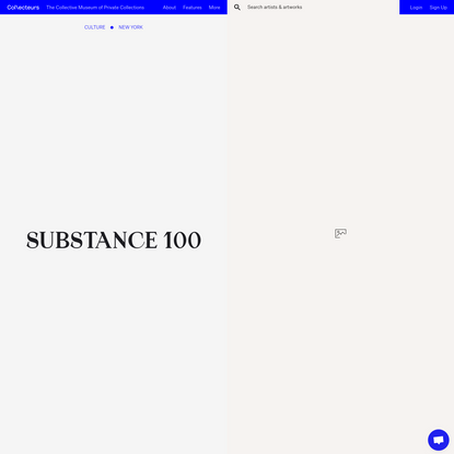 What is the purpose of art in the 21st century? | SUBSTANCE 100 | Collecteurs