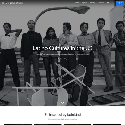 Latino Cultures in the US - Google Arts & Culture