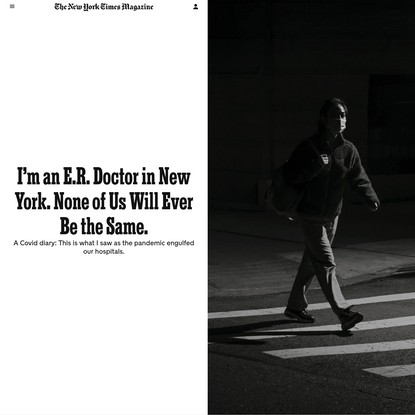 I'm an E.R. Doctor in New York. None of Us Will Ever Be the Same.