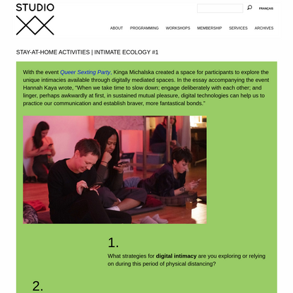 Stay-At-Home Activities | Intimate Ecology #1 | Studio XX