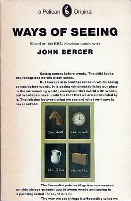 John Berger – Ways of Seeing