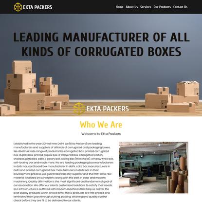 Ekta Packers - Corrugated Box Manufacturers   Printed Box Manufacturers
