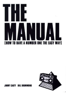 """The Manual: How To Have A Number One The Easy Way"""