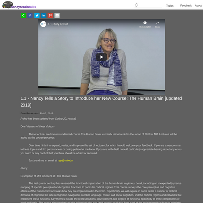 1.1 - Nancy Tells a Story to Introduce her New Course: The Human Brain [updated 2019]