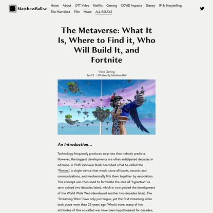 The Metaverse: What It Is, Where to Find it, Who Will Build It, and Fortnite - Matthew Ball