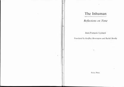 jeanfrancois-lyotard-the-inhuman-reflections-on-time