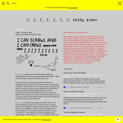 ICA | I, I, I, I, I, I, I, Kathy Acker