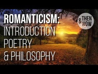 Romanticism: Introduction, Poetry & Philosophy