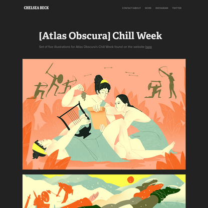 Chelsea Beck - [Atlas Obscura] Chill Week