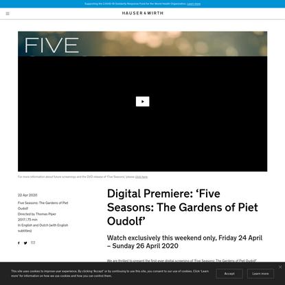 Digital Premiere: 'Five Seasons: The Gardens of Piet Oudolf'