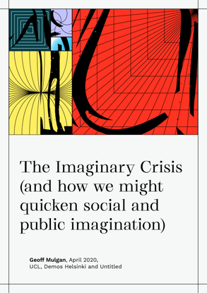 The Imaginary Crisis (and how we might quicken social and public imagination)