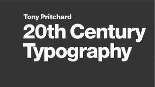 20th Century Typography by Tony Pritchard