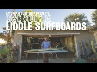 Case Study 02 Liddle Surfboards