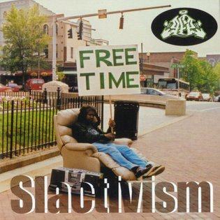 Slactivism, by Granola Funk Express