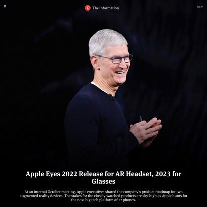 Apple Eyes 2022 Release for AR Headset, 2023 for Glasses