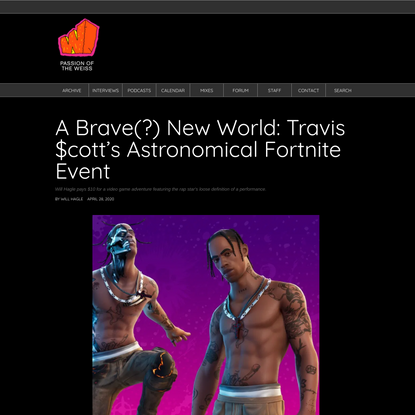 A Brave(?) New World: Travis $cott's Astronomical Fortnite Event