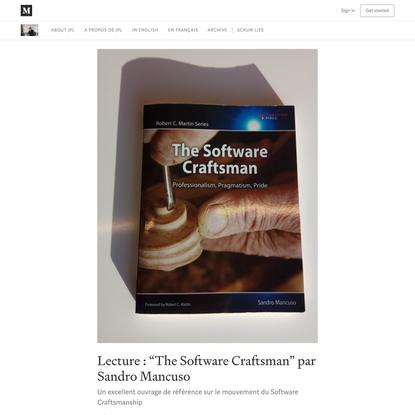 "Lecture : ""The Software Craftsman"" par Sandro Mancuso"