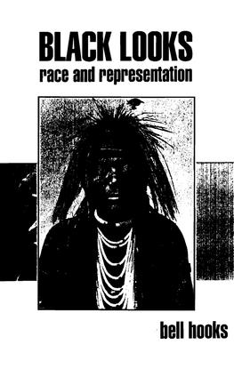 black-looks-race-and-representation-bell-hooks.pdf