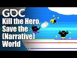 Kill the Hero, Save the (Narrative) World