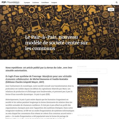 Le Pair-à-Pair, nouveau modèle de société centré sur les communs - P2P Foundation France