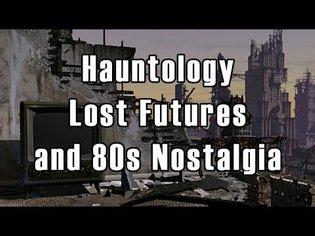 Hauntology, Lost Futures and 80s Nostalgia