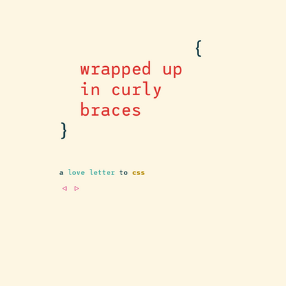 wrapped up in curly braces