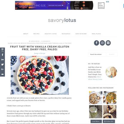 Fruit Tart with Vanilla Cream (gluten free, dairy free, paleo) - Savory Lotus
