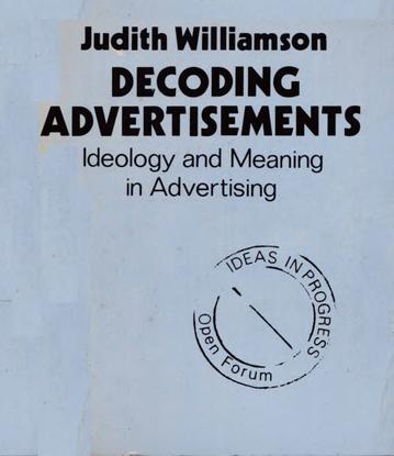 decoding-advertisements-by-judith-williamson-z-lib.org-.pdf